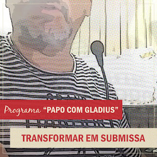 papo com gladius, dominador, submissa, prostituta, transformar
