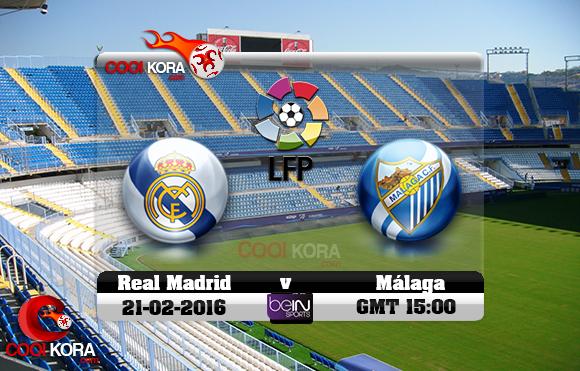 مشاهدة مباراة مالاجا وريال مدريد اليوم 21-2-2016 في الدوري الأسباني
