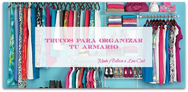 Trucos para organizar tu armario