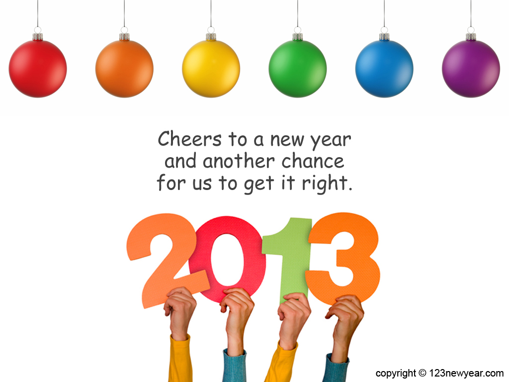 New Year 2013 Celebrations  New Year Wishes Messages Wallpapers. 1024 x 768.Happy New Year E-cards Free