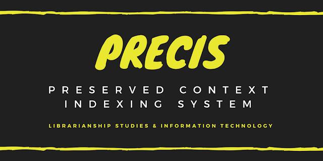 PRECIS (Preserved Context Index System)