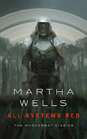 All Systems Red, (Murderbot #1),Martha Wells, InToriLex