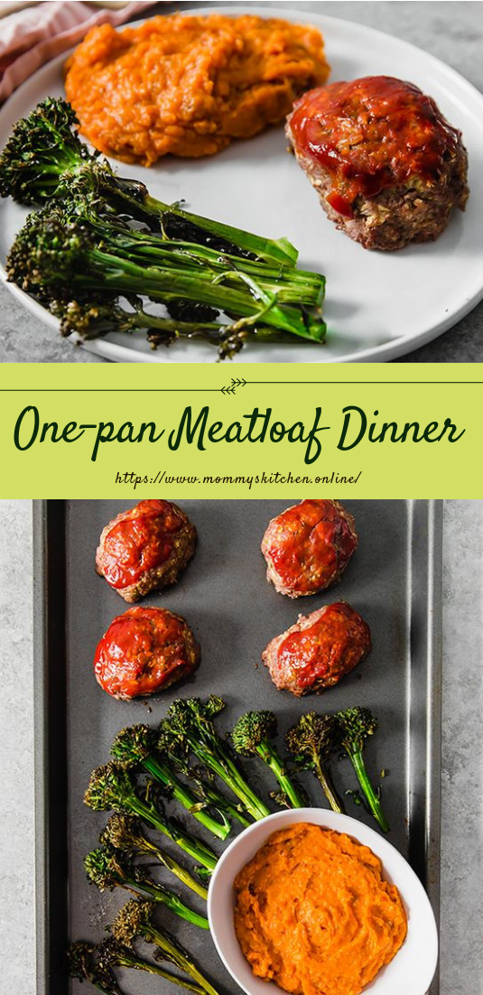 One-pan Meatloaf Dinner #dinner #easyrecipe