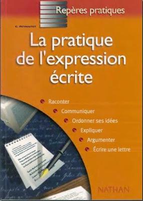 Télécharger Livre Gratuit La Pratique de l'expression écrite pdf