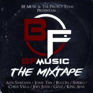BF Music Presenta: Varios Artistas – BF Music (The Mixtape) (2016)