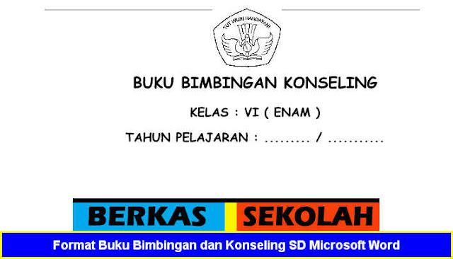 Format Buku Bimbingan dan Konseling SD Microsoft Word