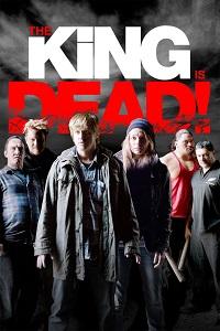 Watch The King Is Dead Online Free in HD