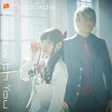 fripSide – Love with You