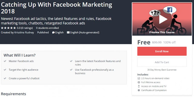 [100% Off] Catching Up With Facebook Marketing 2018| Worth 99,99$