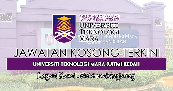Jawatan Kosong Terkini 2018 di Universiti Teknologi MARA Kedah