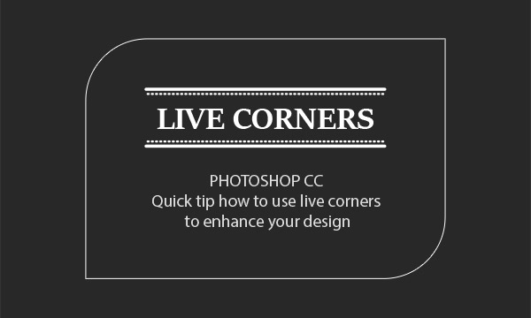Live Corners in Photoshop CC