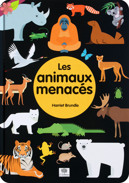 Pictodoc Les animaux menacés de Harriet Brundle - éditions Le Pommier