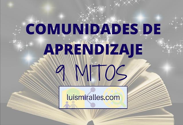 COMUNIDADES DE APRENDIZAJE - 9 MITOS