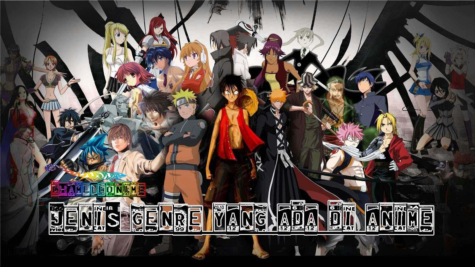 Pengertian Dan Jenis Genre Dalam Anime Lengkap Chameleonime