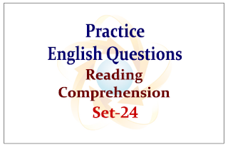 Practice English Questions (Reading Comprehension) Set-24
