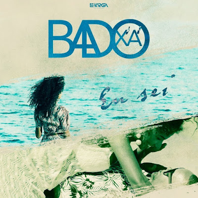 Badoxa - Eu sei [KIZOMBA/ZOUK] [AUDIO & VIDEO] [DOWNLOAD]
