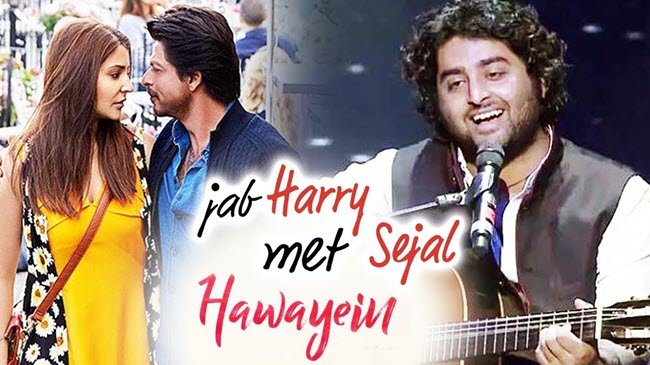 Hawayein Lyrics - Arijit Singh | Jab Harry Met Sejal (2017)