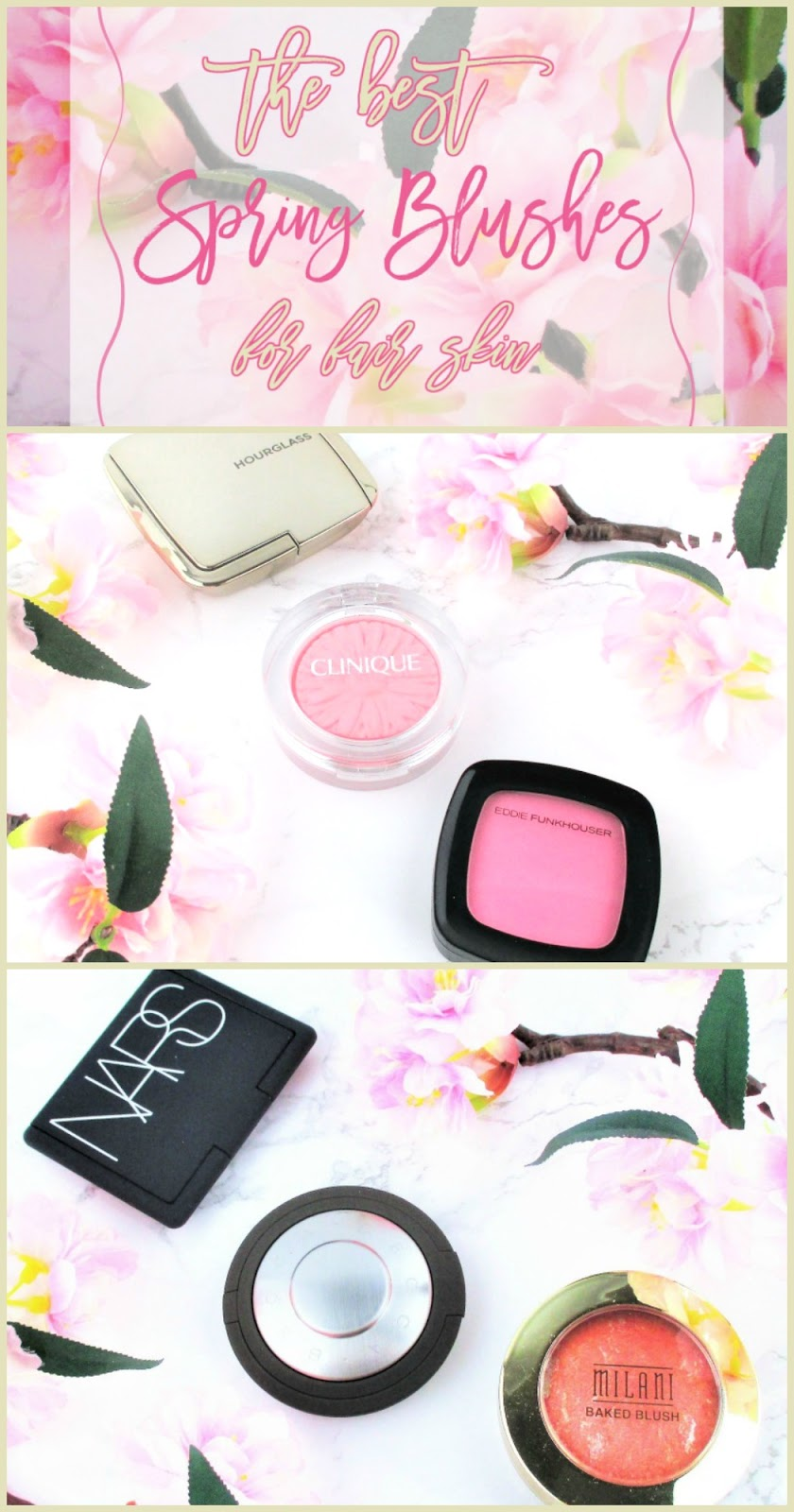 the best blushes for spring for fair skin in save, spend and splurge price points
