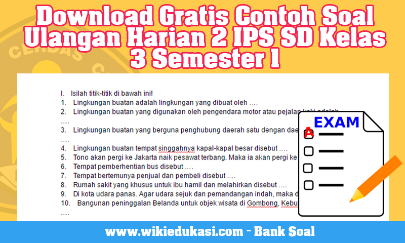 Download Gratis Contoh Soal Ulangan Harian 2 IPS SD Kelas 3 Semester 1