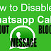 How to Disable WhatsApp Voice Call Method