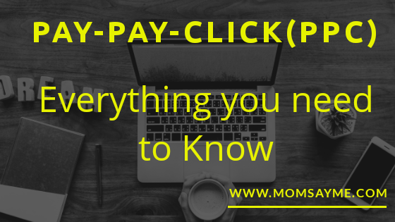Pay-Pay-Click(PPC): Everything you need to know