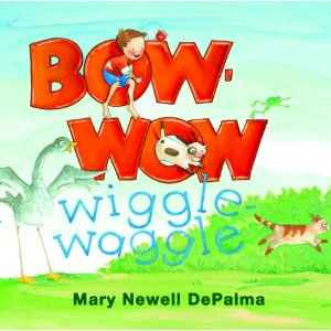 Bow Wow: Wiggle Waggle: LadyD Books