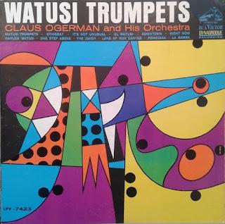 CLAUS OGERMAN AND HIS ORCHESTRA - WATUSI TRUMPETS (1965)