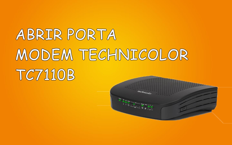 Como abrir porta modem Technicolor TC7110b [open ports