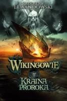 https://muza.com.pl/zapowiedzi/2917-wikingowie-tom-4-kraina-proroka-9788328709065.html