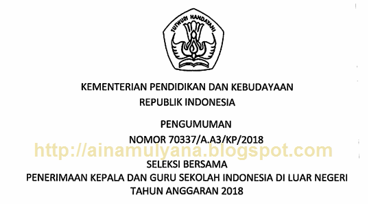 Rekrutmen Kepala Sekolah dan Guru Sekolah Indonesia dl Luar Negeri  REKRUTMEN KEPALA SEKOLAH DAN GURU SILN TAHUN 2018