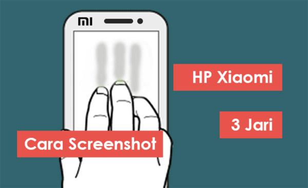 Screenshot di HP Xiaomi menggunakan 3 jari
