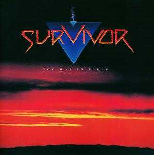 Survivor [Too hot to sleep - 1988] aor melodic rock music blogspot full albums bands lyrics