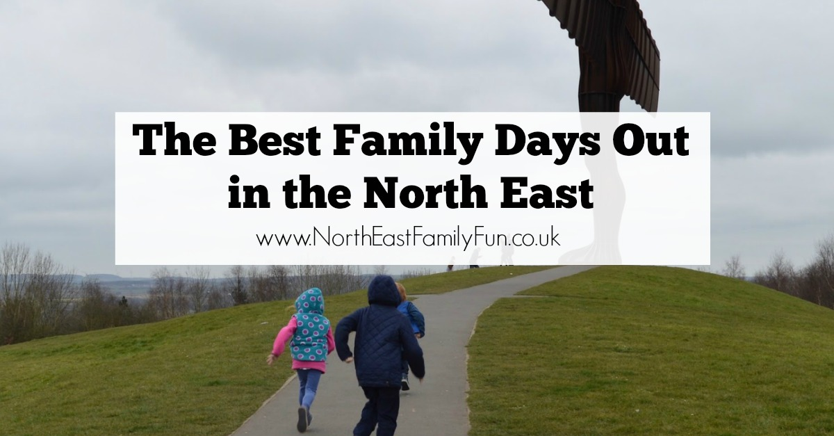 A Guide to The Best Family Days Out in the North East
