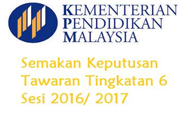 Semakan Tawaran Tingkatan 6 Sesi 2016/ 2017