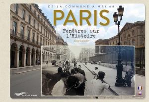 Paris:  fenêtres sur l'Histoire de Julien Knez