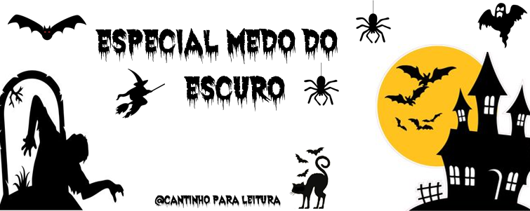 Especial de Halloween: Medo do Escuro