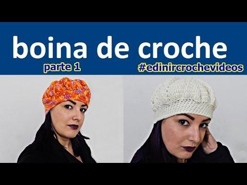 APRENDER CROCHE COM CHAPÉU GORRO BONÉ TOUCA BOINA LUVA - PASSO A PASSO DO JEITO CERTO PARA INVERNO COM EDINIR CROCHE