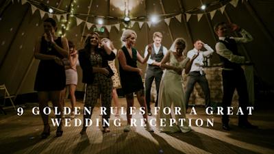 K'Mich Weddings - wedding planning - reception planning - 9-golden-rules-for-a-great-wedding-reception