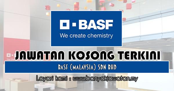 Jawatan Kosong 2018 di BASF (Malaysia) Sdn Bhd