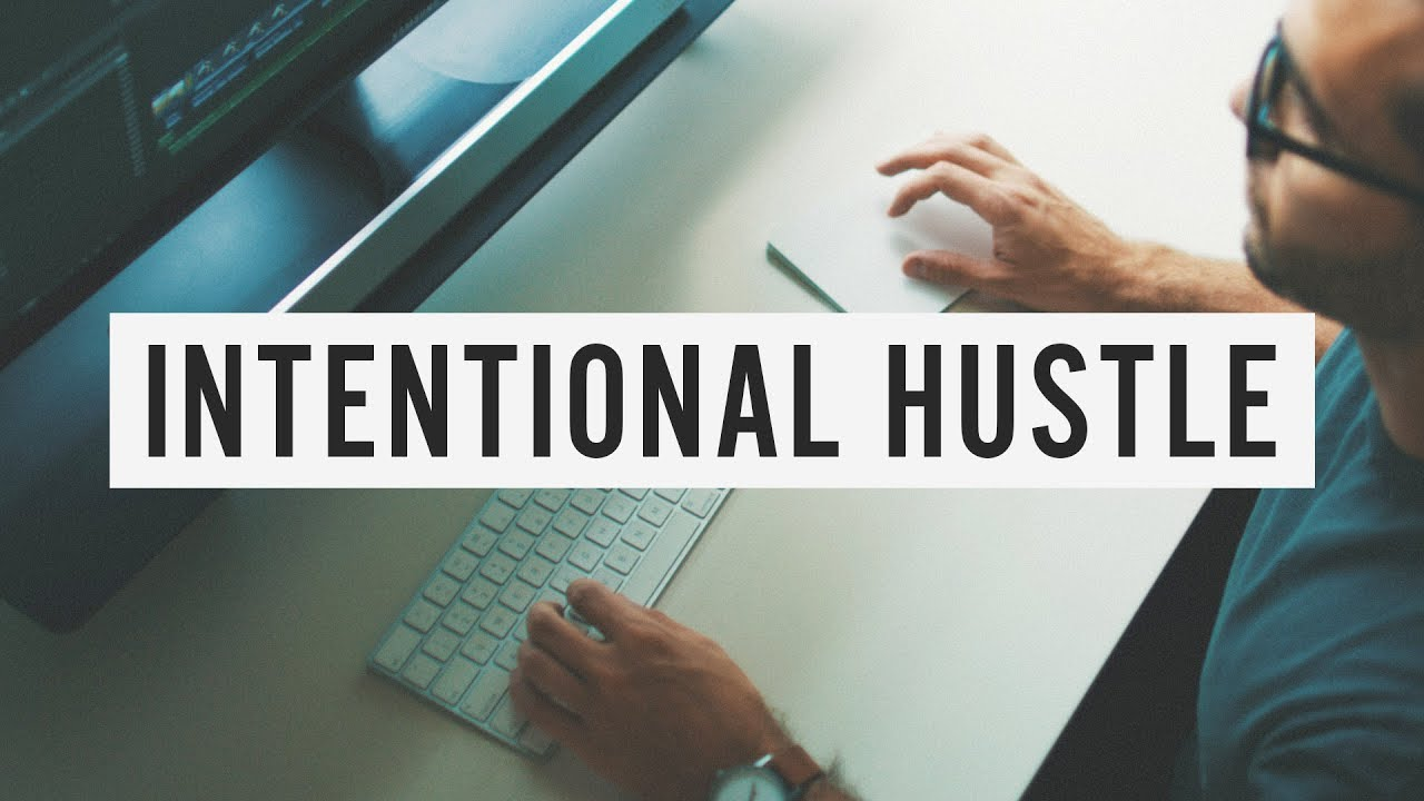 Intentional Hustle: Creat Your Own Opportunity