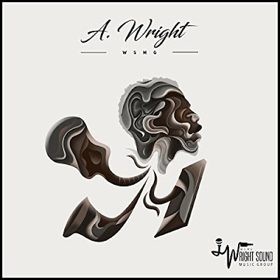 mp3, singer, song, songwriter, A. Wright, Album, spotify, google play, r&b/soul, rnbmusic, top albums, 2018