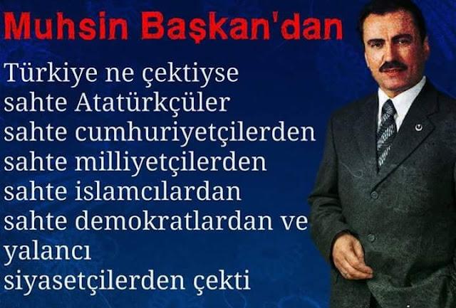 Muhsin Başkan, Muhsin Yazıcıoğlu, Reis, BBP, MHP, Ülkücü, Yiğit, Türk, Müslüman Şükrü Aygün