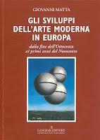"""Giovanni Matta, """"Gli sviluppi dell'arte moderna in Europa dalla fine dell'Ottocento agli inizi del Novecento""""(Ed. Gangemi)"""