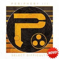[2016] - Periphery III - Select Difficulty