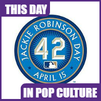 April 15th is Jackie Robinson Day