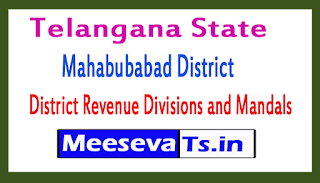Mahabubabad District Revenue Divisions and Mandals In Telangana State