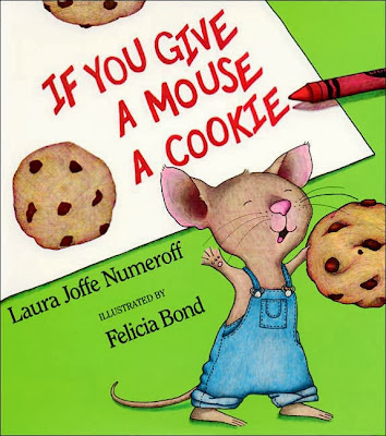 Best children's literature - If You Give a Mouse a Cookie  by Laura Joffe Numeroff