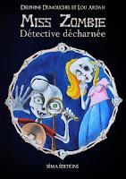 https://andree-la-papivore.blogspot.fr/2016/10/miss-zombie-detective-decharnee-de.html