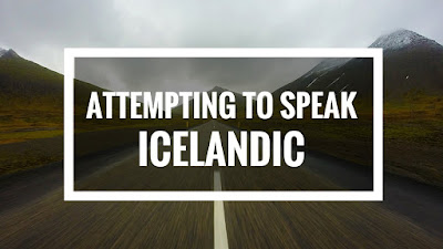 icelandic to english, How to speak Icelandic