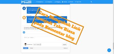 Cara Ubah Link Aktif Di Komentar Blog Ke Teks Biasa